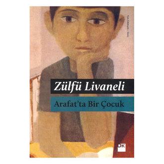 Arafat'ta Bir Çocuk - Zülfü Livaneli