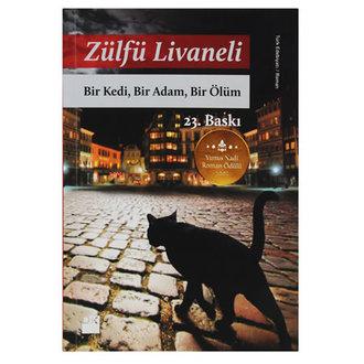 Bir Kedi, Bir Adam, Bir Ölüm - Zülfü Livaneli